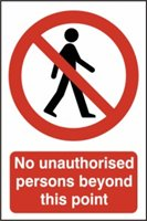 No unauthorised persons beyond this point - PVC (400 x 600mm)